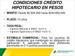 condiciones cr dito hipotecario en pesos