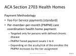 aca section 2703 health homes3