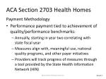 aca section 2703 health homes4