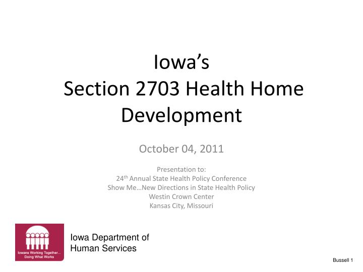 iowa s section 2703 health home development n.