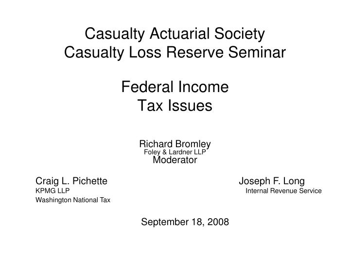 casualty actuarial society casualty loss reserve seminar n.