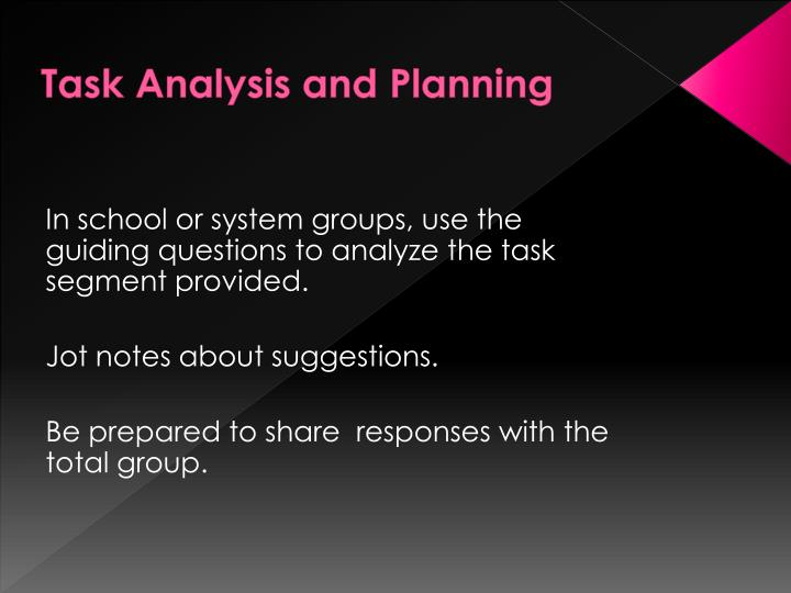 Task Analysis and Planning