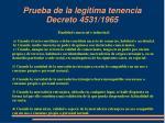 prueba de la legitima tenencia decreto 4531 19651