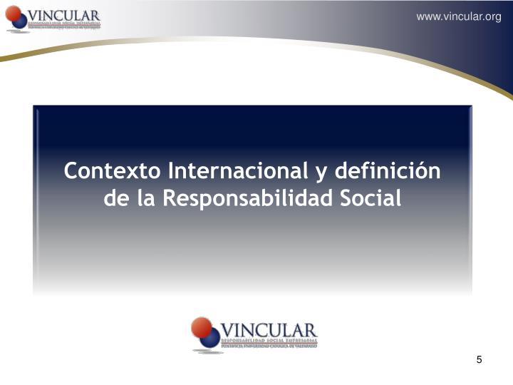 Contexto Internacional y definición