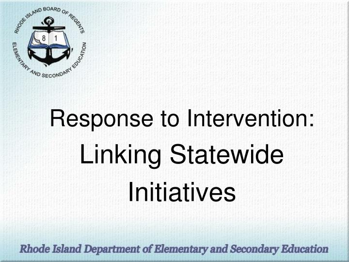 response to intervention linking statewide initiatives n.