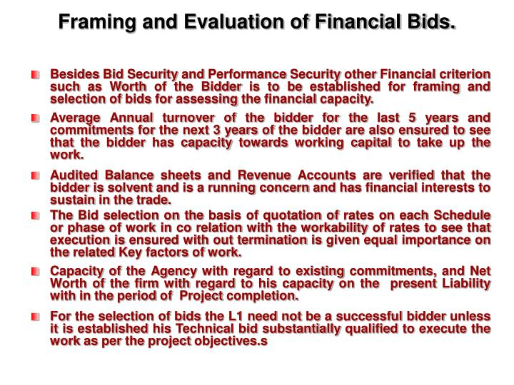 Framing and Evaluation of Financial Bids.