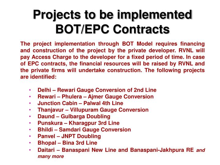 Projects to be implemented BOT/EPC Contracts