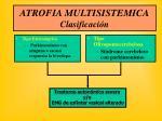 atrofia multisistemica clasificaci n