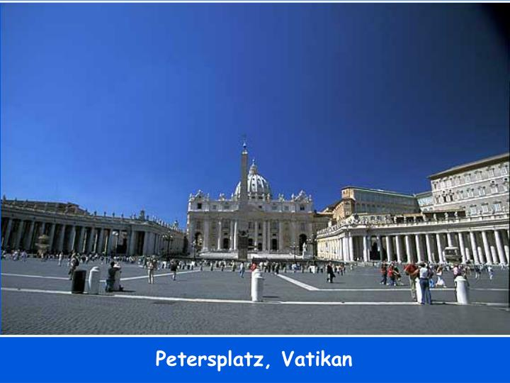 Petersplatz, Vatikan