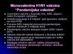 monovalentna h1n1 vakcina pandemijska vakcina1
