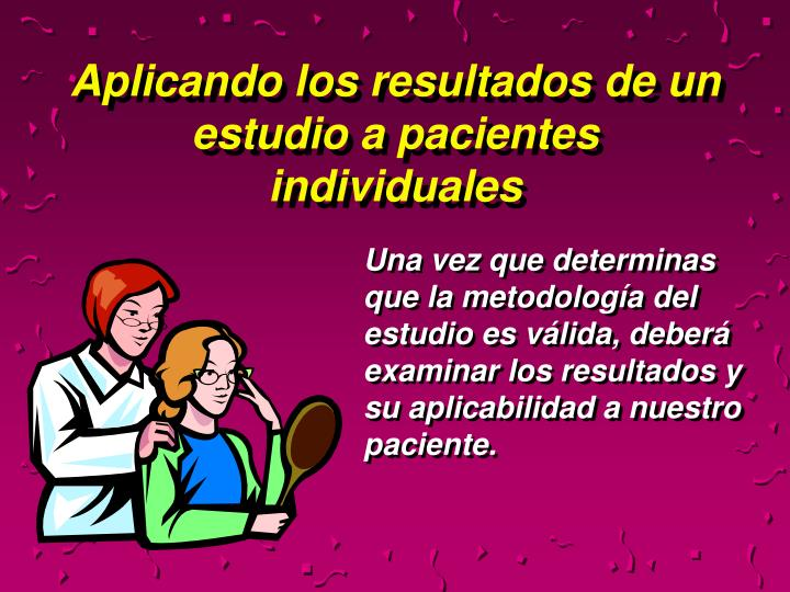 Aplicando los resultados de un estudio a pacientes individuales