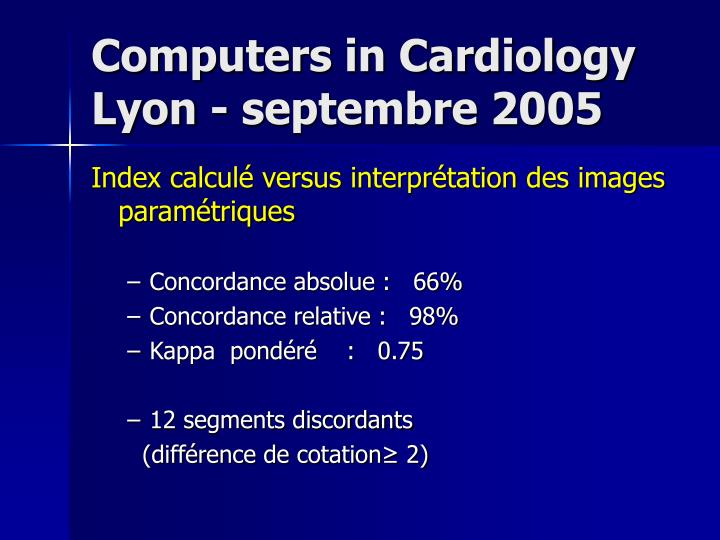 Computers in Cardiology Lyon - septembre 2005