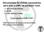 documentos do im vel necess rios para tirar o cnpj de produtor rural
