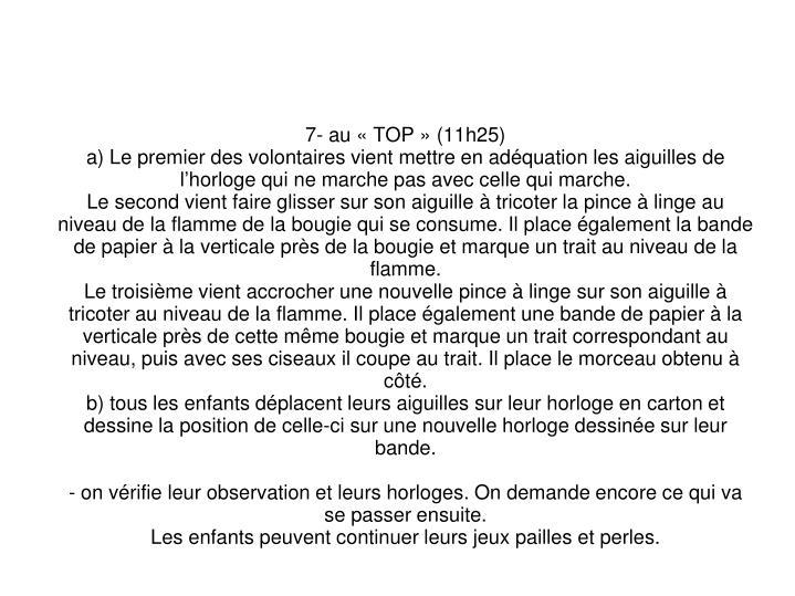 7- au «TOP» (11h25)