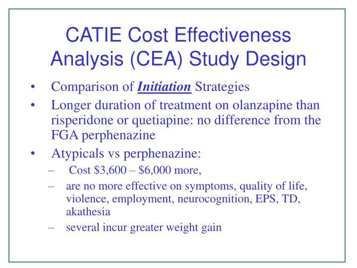 CATIE Cost Effectiveness Analysis (CEA) Study Design