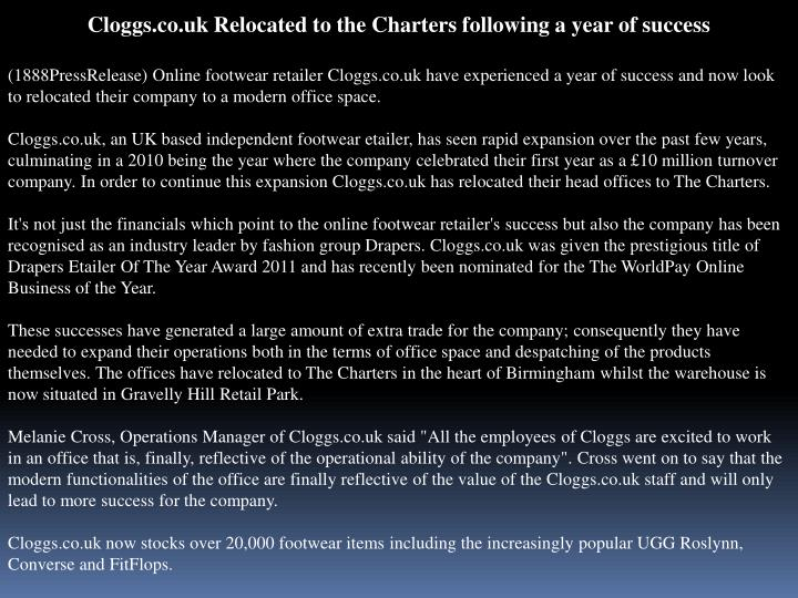 Cloggs.co.uk Relocated to the Charters following a year of success
