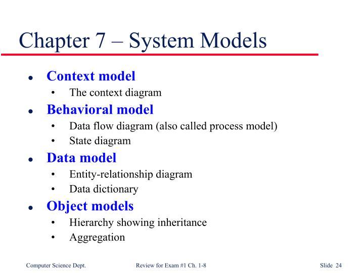 Chapter 7 – System Models