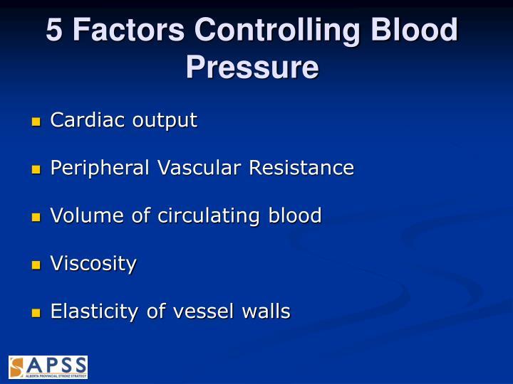 5 Factors Controlling Blood Pressure