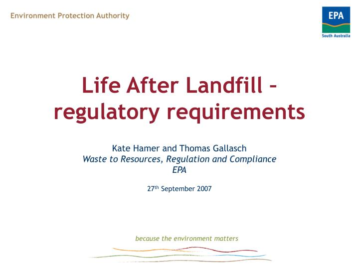 life after landfill regulatory requirements n.