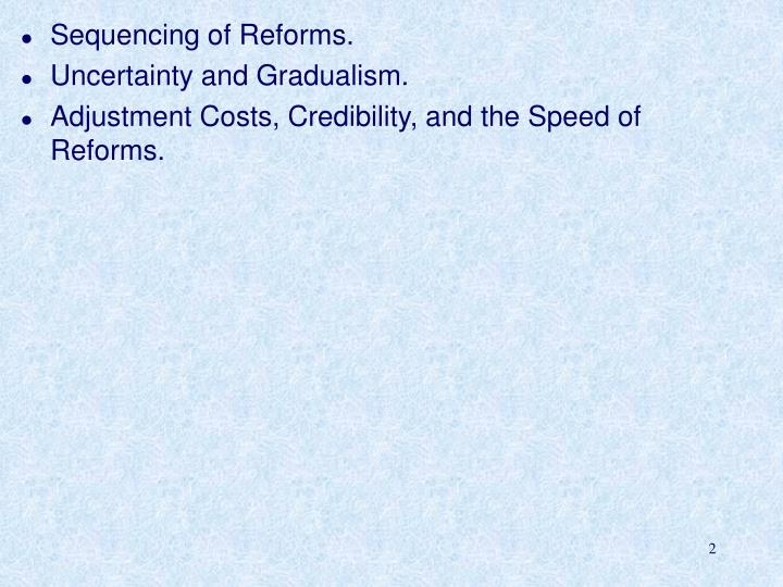 Sequencing of Reforms.