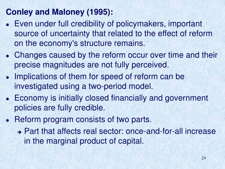 Conley and Maloney (1995):