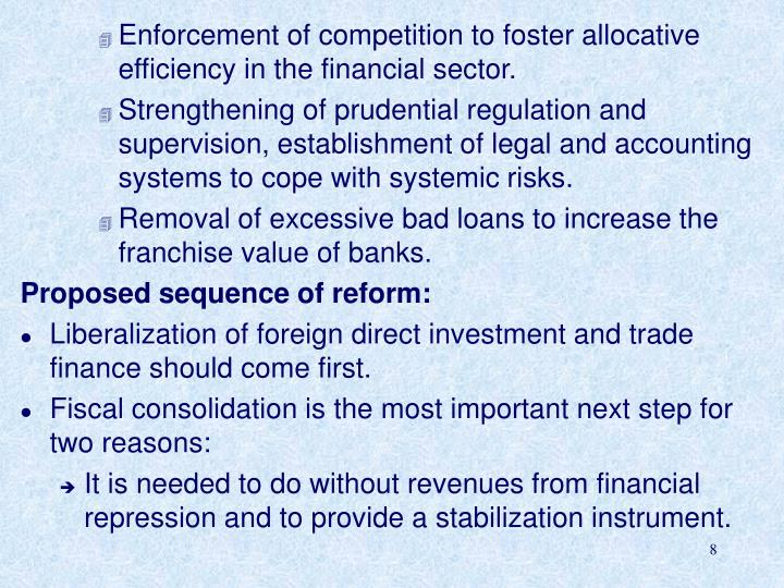 Enforcement of competition to foster allocative efficiency in the financial sector.