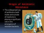 origin of antibiotic r sistance