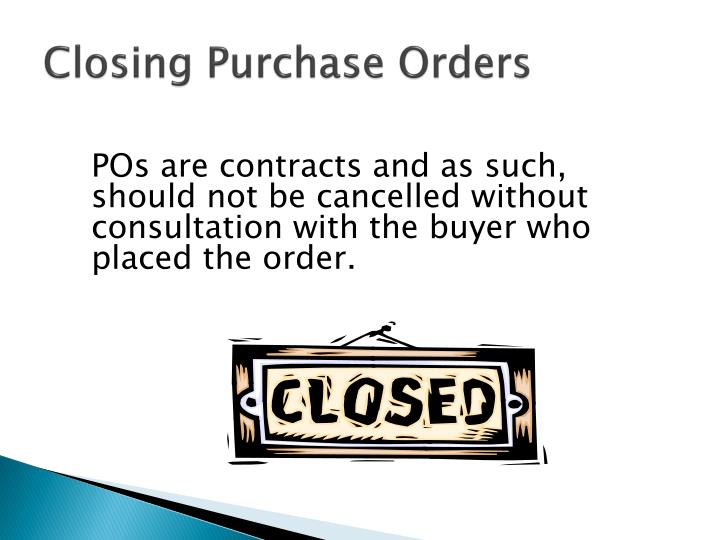 Closing Purchase Orders
