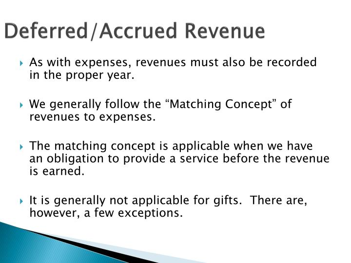 Deferred/Accrued Revenue