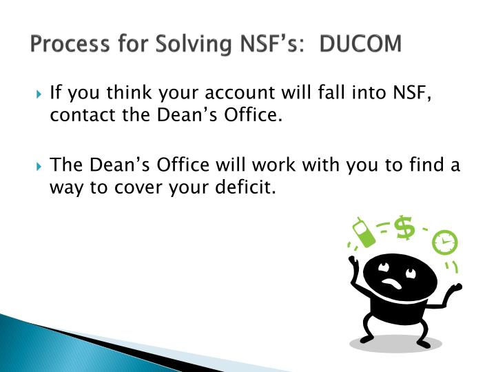 Process for Solving NSF's:  DUCOM