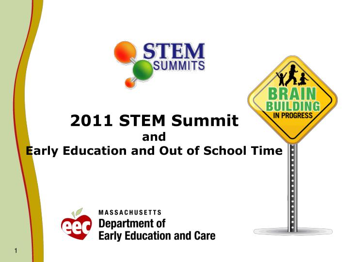 2011 stem summit and early education and out of school time n.