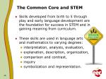 the common core and stem