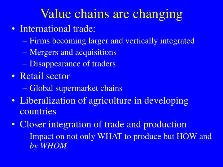 Value chains are changing