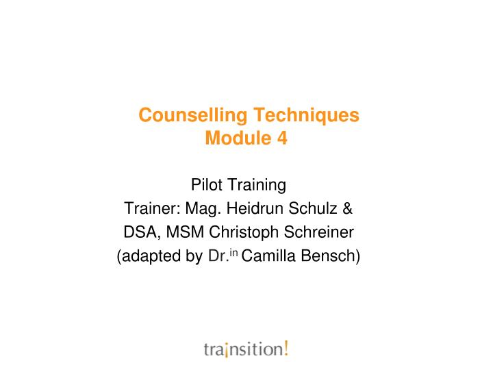counselling techniques module 4 n.