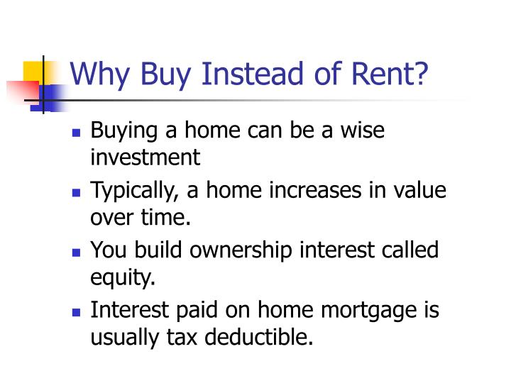 Why Buy Instead of Rent?