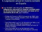 5 legislaci n actual en materia contable en espa a