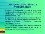 contexto demogr fico y epidemiol gico