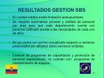 resultados gestion sbs5