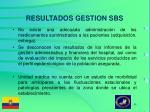 resultados gestion sbs6