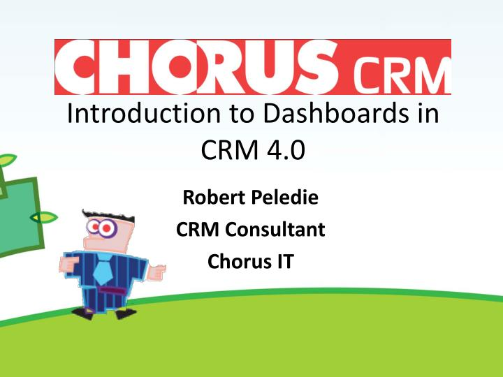 Introduction to dashboards in crm 4 0