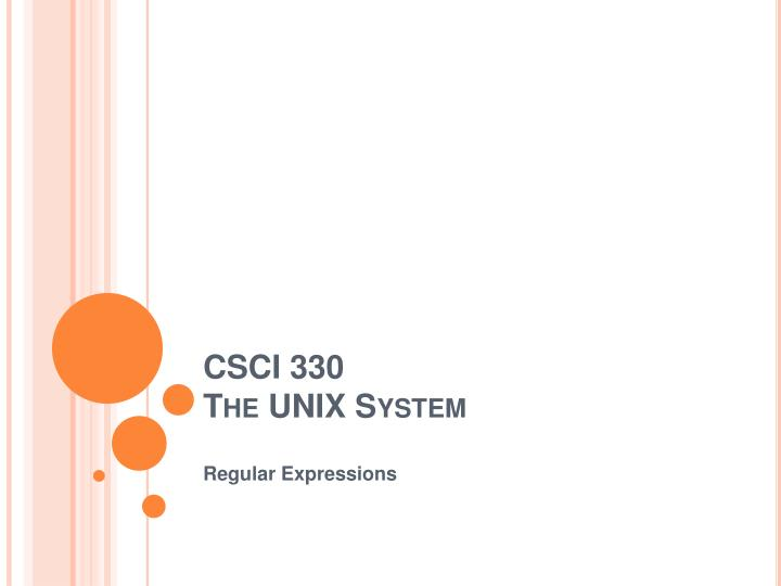 csci 330 the unix system n.
