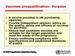 vaccines prequalification purpose