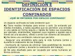 definici n e identificaci n de espacios confinados