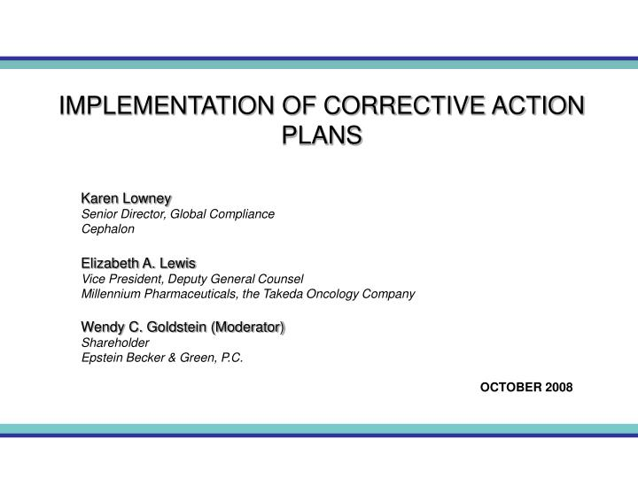 implementation of corrective action plans n.