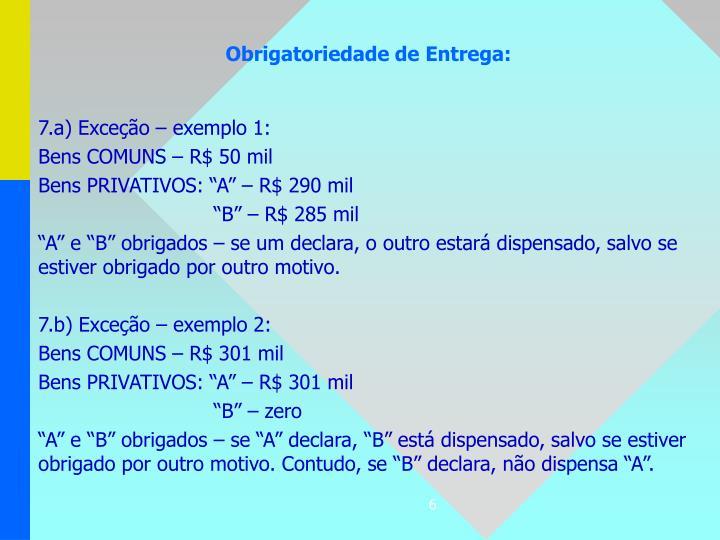 7.a) Exceção – exemplo 1: