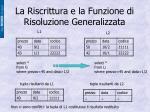 la riscrittura e la funzione di risoluzione generalizzata