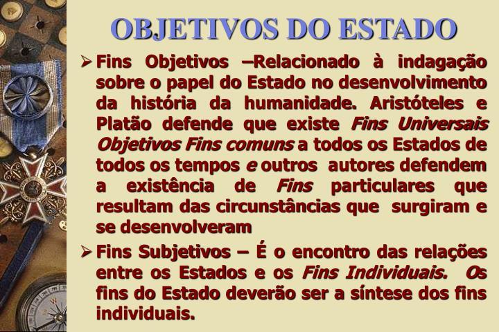 OBJETIVOS DO ESTADO
