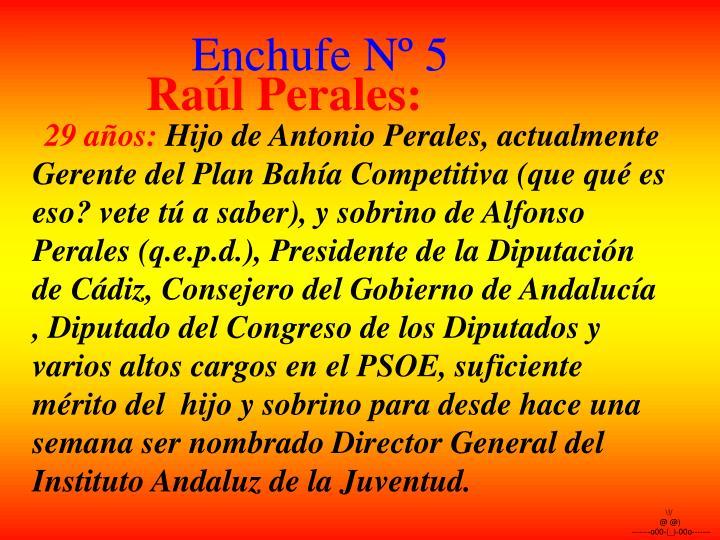 Enchufe Nº 5