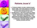 reklama house a