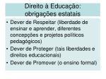 direito educa o obriga es estatais